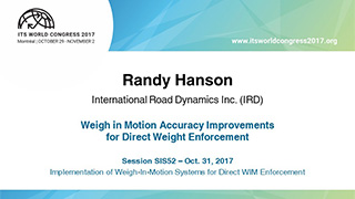 Randy Hanson - Weigh in Motion Accuracy Improvements for Direct Weight Enforcement